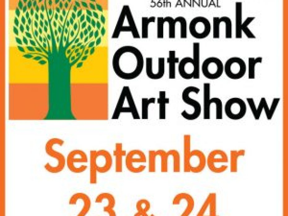 Armonk Outdoor Art Show- Sept 23 & 24